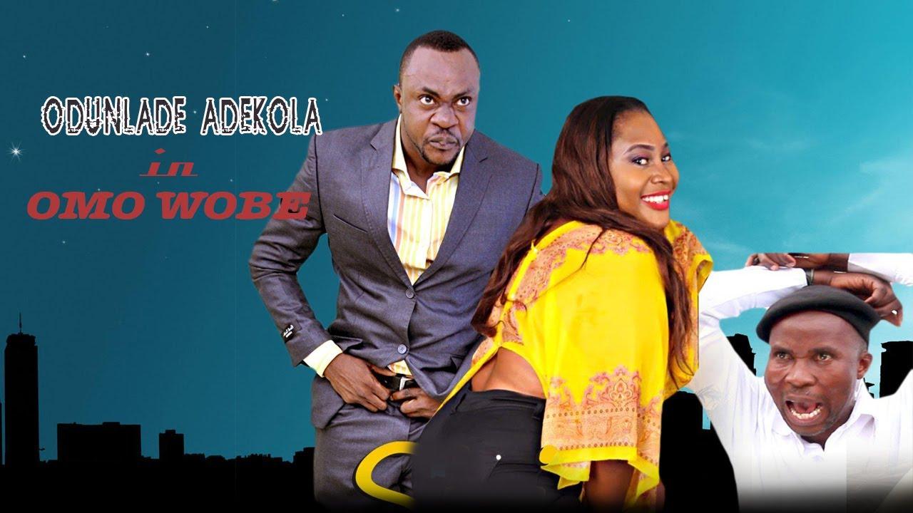Download OMO WOBE | ODUNLADE ADEKOLA  AWARD WINNING YORUBA MOVIE