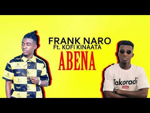 abena---frank-naro-ft-kofi-kinaata-(official-lyrics-video)