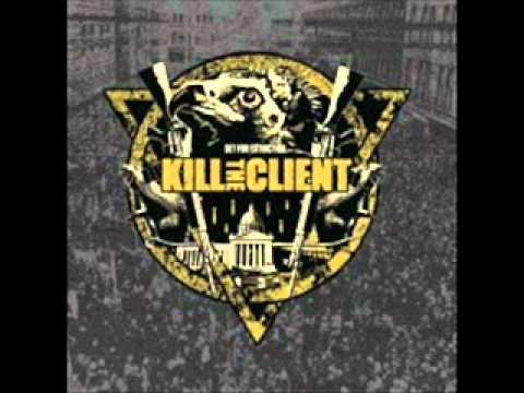 Kill The Client - Pandemic
