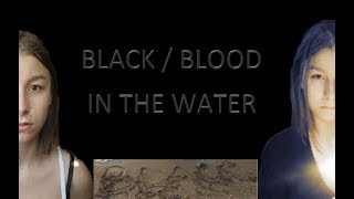 Клип - пародия. Black / Blood//Water (Mashup)