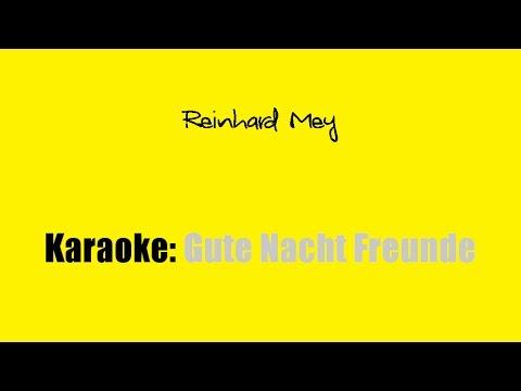 Karaoke: Reinhard Mey / Gute Nacht Freunde
