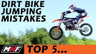 Top 5 Jumping Mistakes On A Dirt Bike   Most Common Problems And Solutions