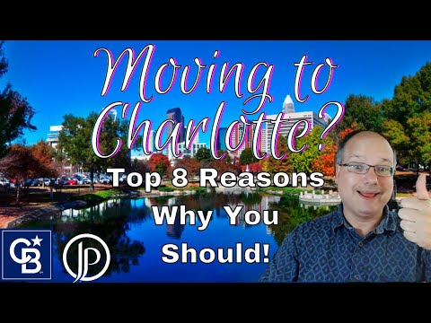 Moving to Charlotte NC? Top 8 Reasons You Should!