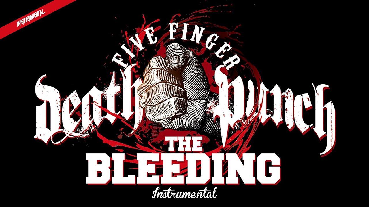 Download Five Finger Death Punch - The Bleeding (Instrumental)