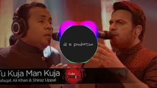 Gambar cover Tu kuja man kuja remix qawalli dj ss production mix