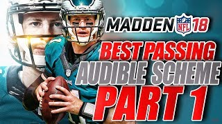 Madden 18 BEST Passing Audible Scheme - EASY & EFFECTIVE!
