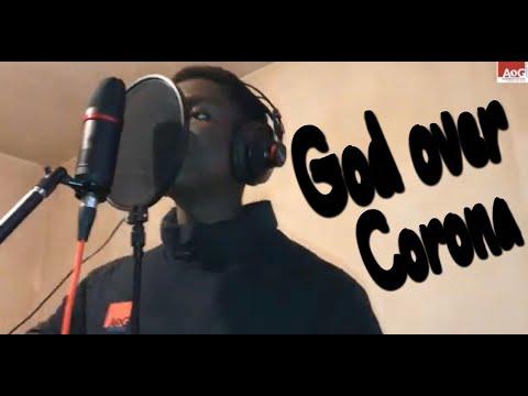 Corona Freestyle | God over corona | GNAOG
