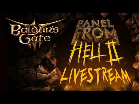 Baldur's Gate 3: The Panel From Hell 2 Livestream