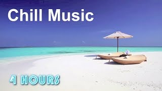 Chill Music: Best of 2018 chill out music for downtempo, ambient and lounge music chillout mix