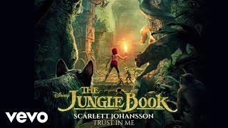 scarlett johansson trust in me from the jungle book audio only