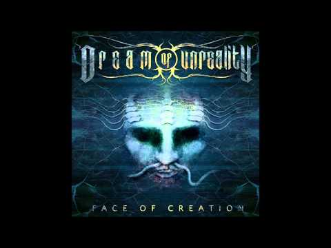 Dream of unreality - Face of creation