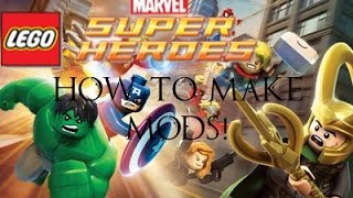 HOW TO MAKE MODS FOR ANY LEGO GAME!
