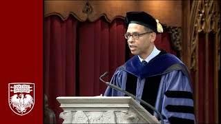 518th Convocation Address, University Ceremony - The University of Chicago