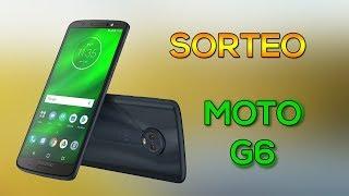 SORTEO | Gana un MOTO G6 GRATIS !!!!!!!
