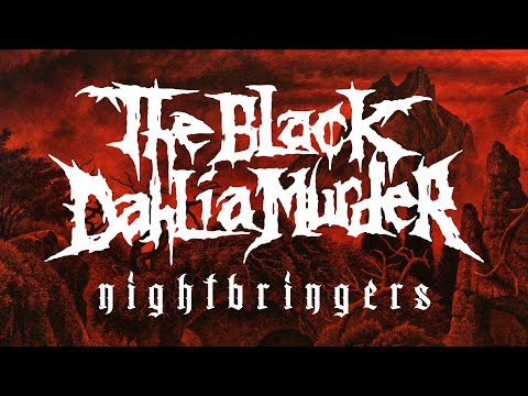 "The Black Dahlia Murder ""Nightbringers"" (FULL ALBUM)"