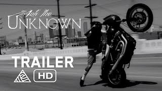 into the unknown official trailer unknown industries hd