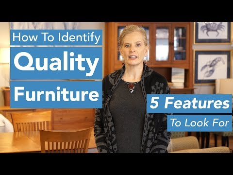 How to Identify Quality Furniture: The 5 Construction Features To Look For