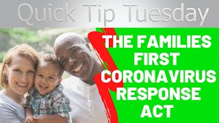 What is the The Families First Coronavirus Response Act?