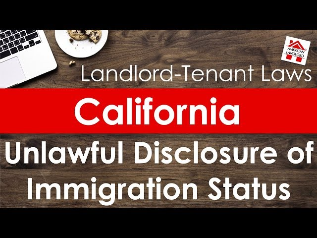 California Landlord Disclosure of Tenant Immigration Status | American Landlord