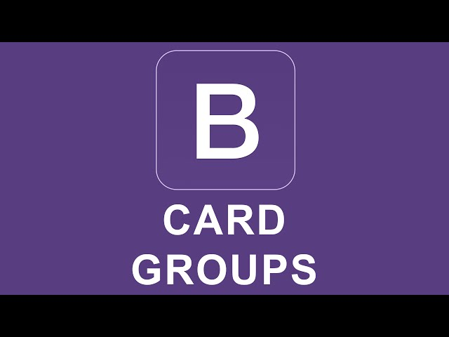 Bootstrap 4 Tutorial 29 - Card Groups