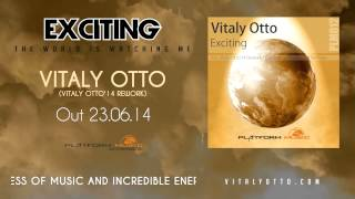 Vitaly Otto - Exciting (Vitaly Otto