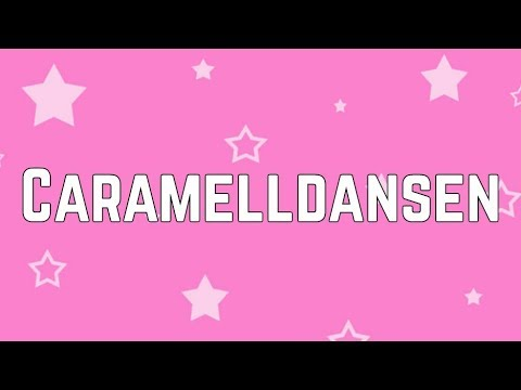 Inspirational Caramel Dansen Lyrics