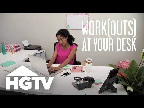 5 Workouts You Can Do at Your Desk HGTV