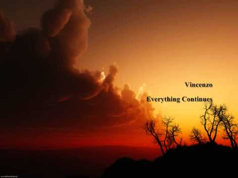 Vincenzo - Everything Continues