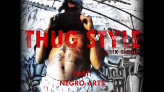 2Pac - Thug Style (Negro Arts Remix)