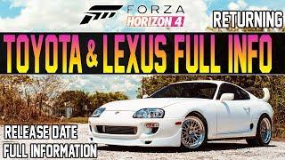Forza Horizon 4 - TOYOTA & LEXUS ARE BACK! - Release Date & Full Info