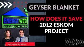 Geyser Blanket Benefits of an Eskom Geyser Blanket RMR Residential Mass Roll out - Wally Weber