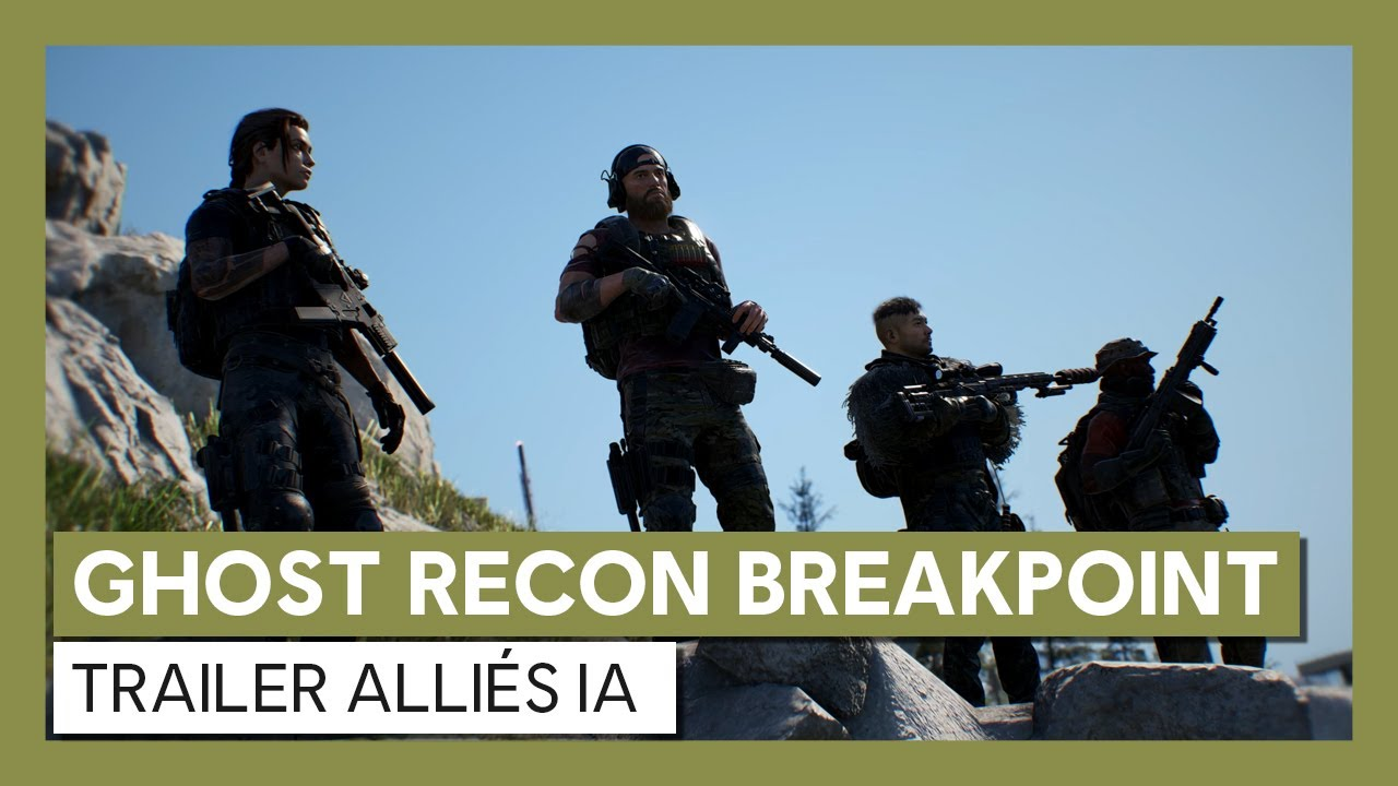 Ghost Recon Breakpoint : Trailer Alliés IAVOSTFR