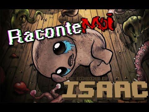 Raconte-moi #1 - The Binding of Isaac