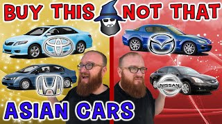 The CAR WIZARD shares the top Asian cars TO Buy & NOT to Buy!