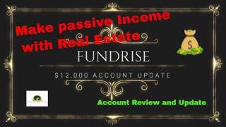 Fundrise $12000 Account Portfolio Update || Passive Income