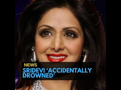 Sridevi's Cause of Death Changed to 'Accidental Drowning',  New Report Says