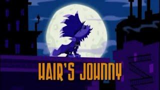 johnny test season 6 episode 115a hair s johnny