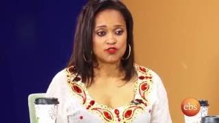 Part 2: Enchewawet እንጨዋወት - Talk With Artist Haregwoin Assefa  ከአርቲስት ሃረግወይን አሰፋ ጋር የተደረገ ቆይታ