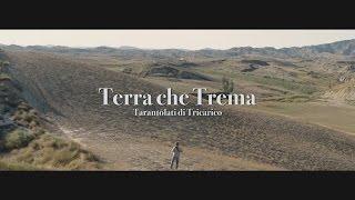 Tarantolati di Tricarico - Terra che trema