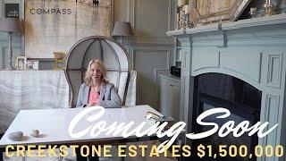 Live a Life of Luxury! Creekstone Estates $1,500,000