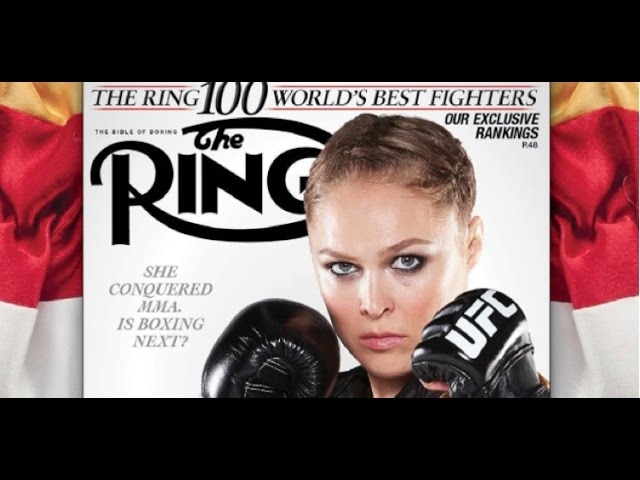 RONDA ROUSEY ON THE COVER OF RING MAGAZINE WHY ?