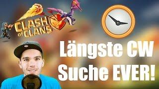 CLASH OF CLANS: Längste CW Suche EVER! ✭ Let's Play Clash of Clans [Deutsch/German HD]