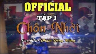 Hài Xuân 2014 - Chôn Nhời 1 [Full]