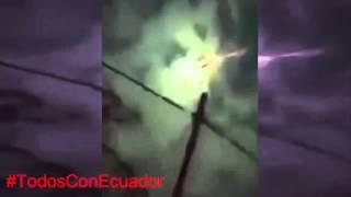 Extrañas luces en el terremoto de Ecuador