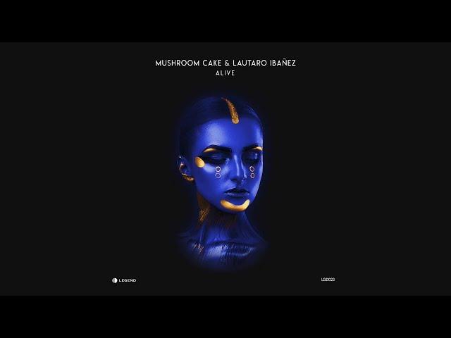 Mushroom Cake & Lautaro Ibañez - Alive (Original Mix)