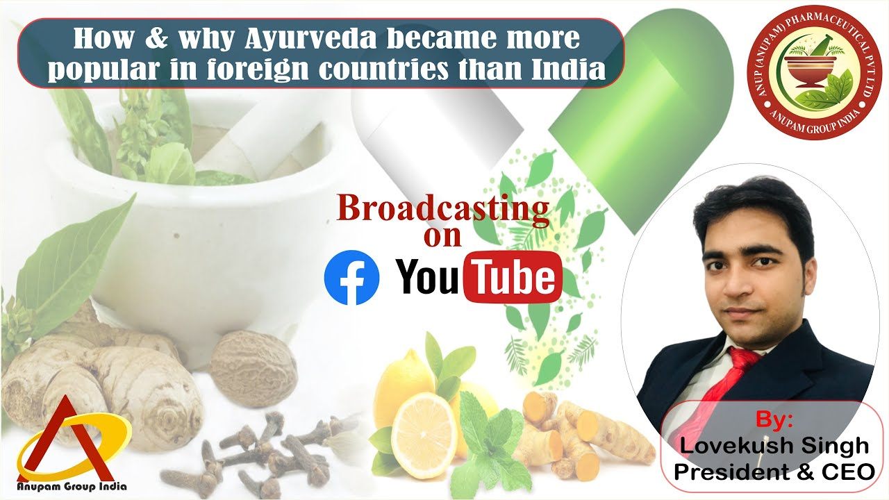 How & Why Ayurveda Became More Popular In Foreign Countries Than India