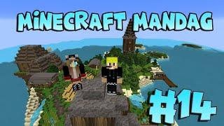 Minecraft Mandag ep 14