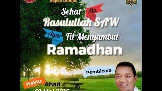 Sehat ala Rasulullah SAW agar Fit Menyambut Ramadhan - Masjid Qoryatussalam