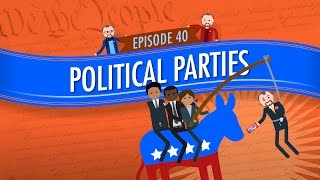 Political Parties: Crash Course Government And Politics #40