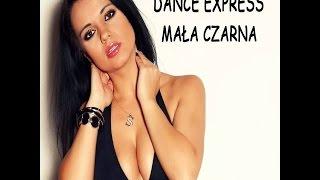 Dance Express - Mała Czarna mp 3 Wakacyjna Nowość 2014